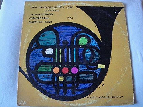 STATE UNIVERSITY OF NEW YORK AT BUFFALO 1964 VINYL LP FRANK J. CIPOLLA, (1964 Buffalo)