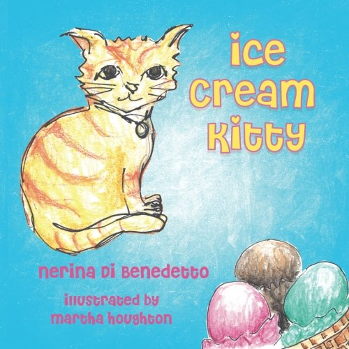 Ice Cream Kitty [DiBenedetto, Nerina] (Tapa Blanda)
