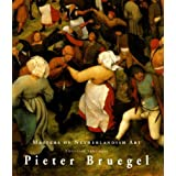 Pieter Brueghel: Masters of Dutch Art