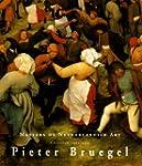 Pieter Brueghel: Masters of Dutch Art