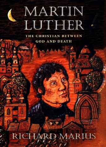Martin Luther: The Christian between God and Death