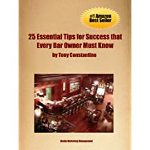 25 Essential Tips for Success that Every Bar Owner Must Know