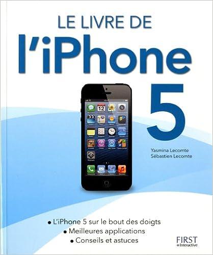 Lire Le livre de l'iPhone 5 pdf, epub ebook