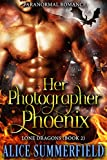Her Photographer Phoenix: A Paranormal Romance (Lone Dragons Book 2)