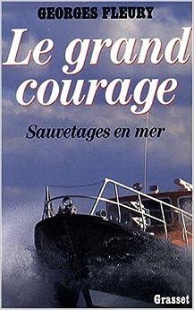 Book Le grand courage