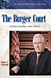 The Burger Court, Tinsley E. Yarbrough, 1576071790
