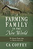 A Farming Family in the New World: The Barnard Family Saga in America 1679-2005