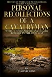 img - for Personal Recollections of a Cavalryman with Custer's Michigan Cavalry Brigade: in the Civil War (History in Words and Pictures) (Volume 5) book / textbook / text book
