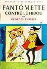 Fantômette, tome 02 : Fantômette contre le hibou par Chaulet