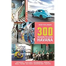 300 Reasons to Love Havana