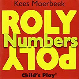 Numbers (Roly Poly Box Books) (Roly Poly Books) Kees Moerbeek 9780859536486 Amazon.com Books  sc 1 st  Amazon.com & Numbers (Roly Poly Box Books) (Roly Poly Books): Kees Moerbeek ...