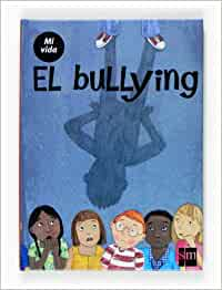 El bullying (Mi vida): Amazon.es: Varios Autores, Naomi