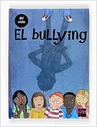 El bullying (Mi vida): Amazon.es: Varios Autores,, Tipping