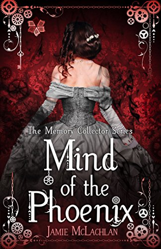 Mind of the Phoenix (The Memory Collector Series Book 1) cover