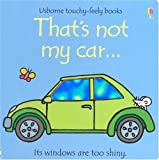 : That's Not My Car (Usborne Touchy Feely)