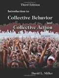 Introduction to Collective Behavior and Collective Action 3rd Edition