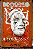 A Love Lost, L. Neal, 1482501244