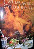 Cafe Des Artistes Cookbook by Lang, George (1984) Hardcover