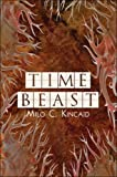 Time Beast, Milo C. Kincaid, 1604412828
