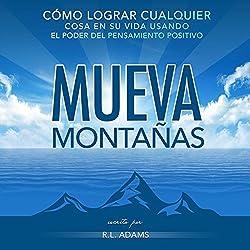 Mueva Montañas [Move Mountains]