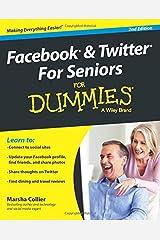 Facebook & Twitter Seniors FD 2e (For Dummies) Paperback