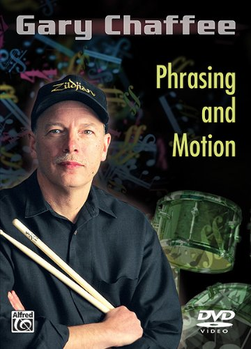 Picture of the cover of the DVD Phrasing and Motion by master drum teacher Gary Chaffee