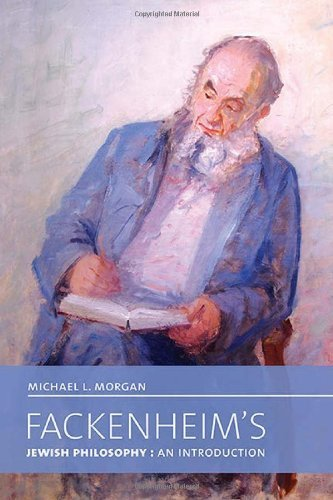 Fackenheim's Jewish Philosophy: An Introduction (The Kenneth Michael Tanenbaum Series in Jewish Studies) by Michael L. Morgan (2013-09-05)