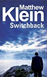 Switchback, Matthew Klein, 0727880519