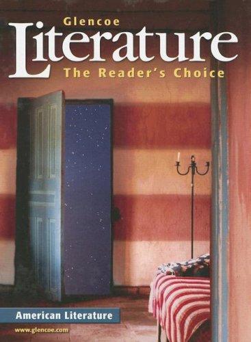 Glencoe Literature: American Literature: The Readers Choice