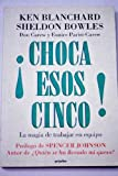 img - for Choca Esos Cinco!/ High Five!: La Magia De Trabajar En Equip/ the Magic of Working Together (Spanish Edition) book / textbook / text book