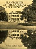 img - for Plantations of the Carolina Low Country book / textbook / text book