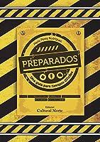 Preparados.: Una Guía Para Tiempos