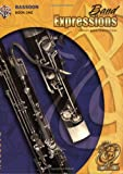 Band Expressions, Book One Student Edition, Robert W. Smith and Susan L. Smith, 0757918050