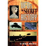 UFOs the Secret History : The Secret History