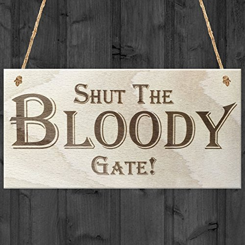 Red Ocean Shut The Bloody Gate Novelty Hanging Plaque Gift Funny Garde... Plaque, Wood, Brown by Red Ocean