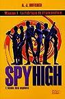Spy High, Tome 1 : La Fabrique de Frankenstein par Butcher