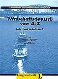 img - for Wirtschaftsdeutsch von A - Z book / textbook / text book