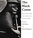 The Black Canoe, Robert Bringhurst, 1550544039