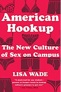 Hooking up sex dating and relationships on campus download