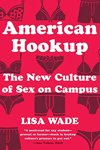 Pdf Social Sciences American Hookup: The New Culture of Sex on Campus