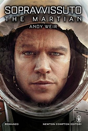 Book cover from Sopravvissuto. The martian by Andy Weir