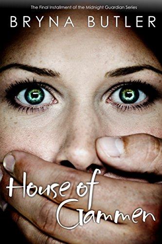 House of Gammen (Midnight Guardian Series Book 6)