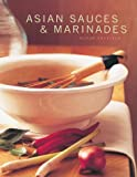 Asian Sauces and Marinades, Wendy Sweetser, 1552976149