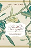 img - for Vanilla: The Cultural History of the World's Favorite Flavor and Fragrance book / textbook / text book