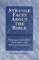 Strange Facts About the Bible
