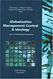 img - for Globalization, Management Control and Ideology: Local and Multinational Perspectives book / textbook / text book