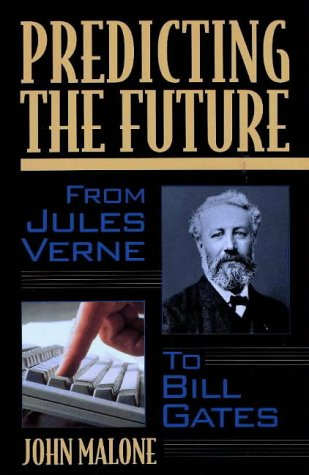 Predicting the Future: From Verne to Bill Gates