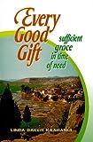 Every Good Gift, Linda Baker Kaahanui, 0875086357