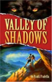 Valley of the Shadows, Frank Fradella, 1572814659