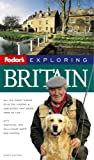 Fodor's Exploring Britain, Tim Locke and Richard Cavendish, 1400015324